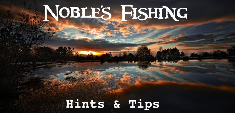 Noble's Fishing - Hints & Tips