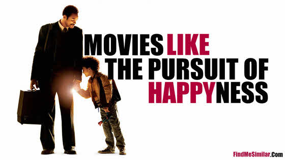 Movies Like The Pursuit of Happyness (2006)