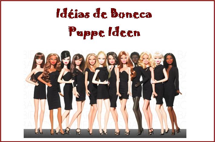 Puppe Ideen - Idéias de Boneca