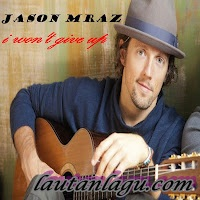 Jason+Mraz+ +I+Won%27t+Give+Up Free Download Mp3 Jason Mraz   I Wont Give Up