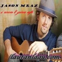 Jason+Mraz+ +I+Won%27t+Give+Up Free Download Mp3 Jason Mraz   I Wont Give Up