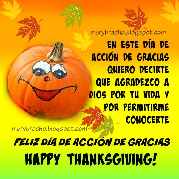 Feliz día de acción de gracias, happy thanksgiving 2014, palabras para amigo, amiga, familia, hijos, bendiciones para alguien querido en el día de gracias.
