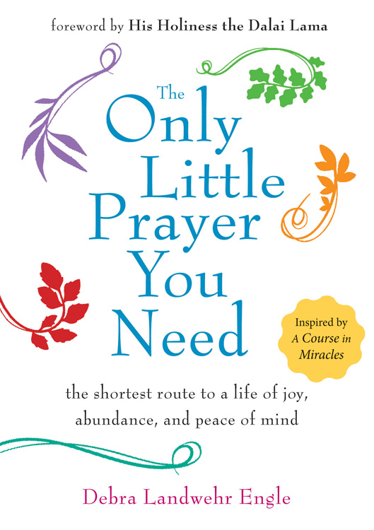 http://www.amazon.com/Only-Little-Prayer-You-Need-ebook/dp/B00KOD998W/ref=sr_1_1?s=books&ie=UTF8&qid=1413152707&sr=1-1&keywords=the+only+little+prayer+you+need