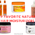 My Favorite Natural Hair Moisturizers