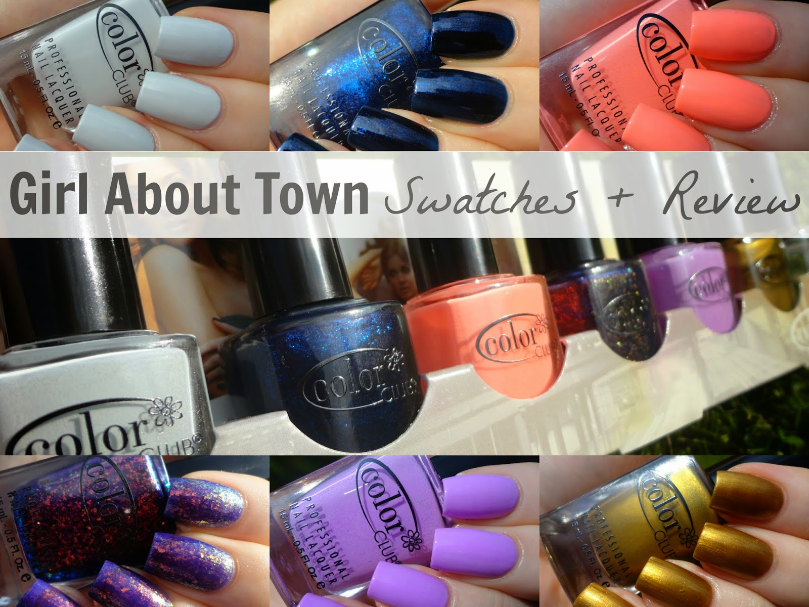 Color Club Girl About Town Nail Polish Collection Fall Autumn 2013 Swatches and Review