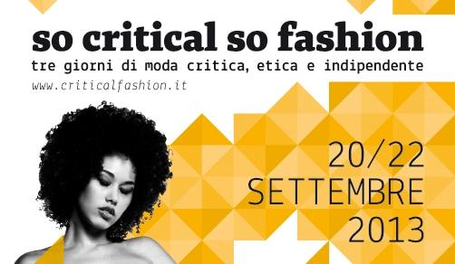 So Critical So Fashion Milano dal 20 al 22 settembre 2013