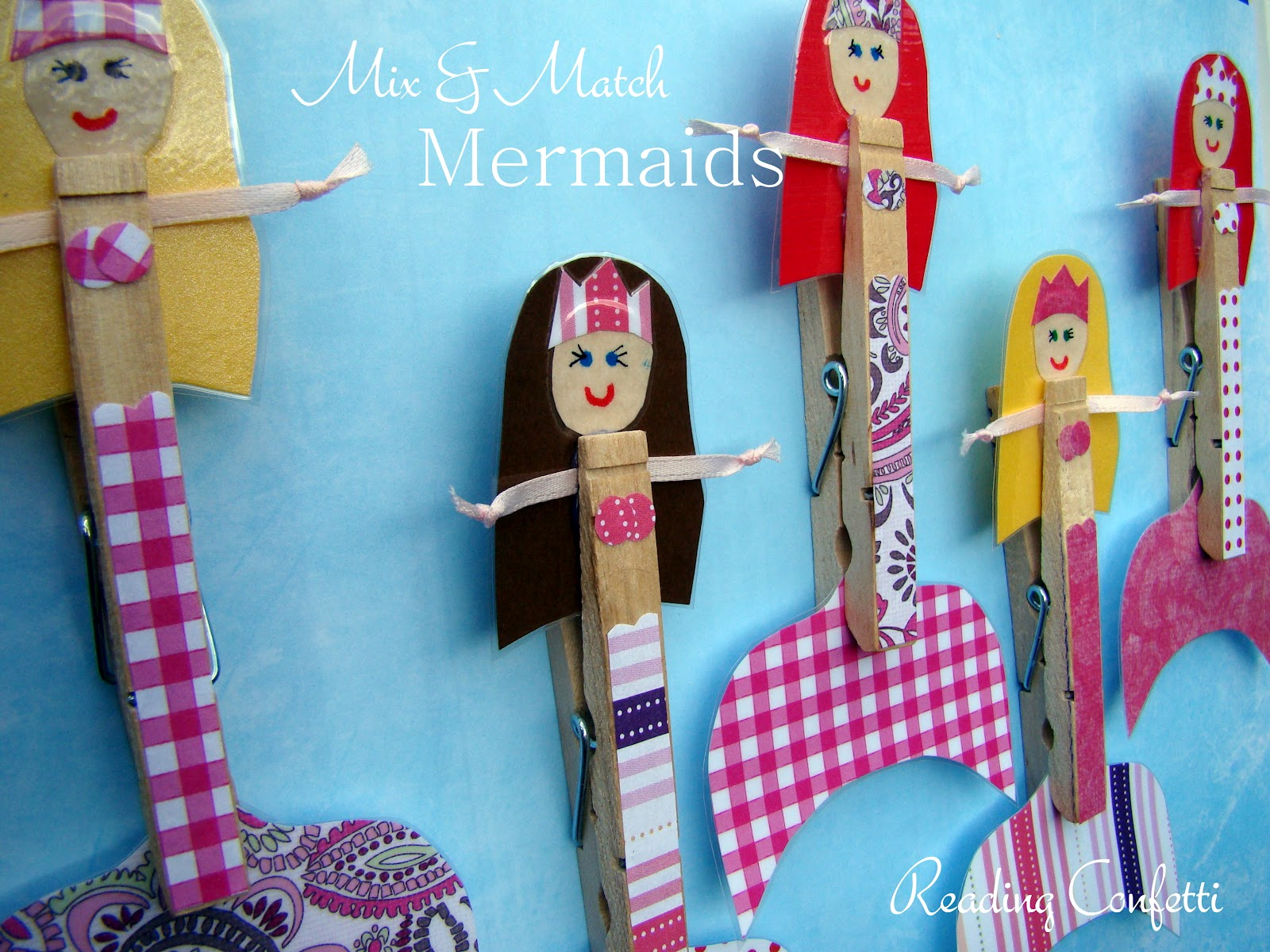 Mix and match clothespin mermaids reading confetti for Mermaid arts and crafts