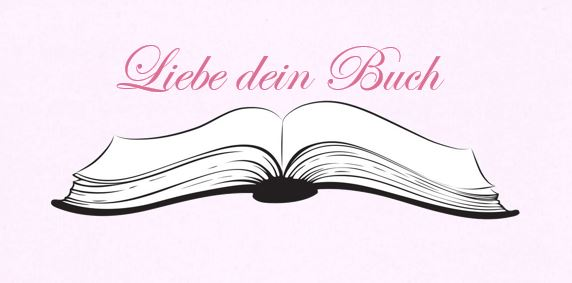 Liebe dein Buch