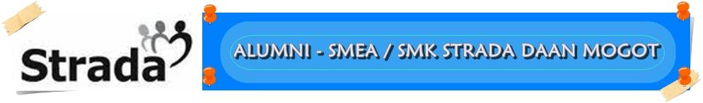 Selamat Datang Keluarga Besar SMEA / SMK STRADA DAAN MOGOT TANGERANG