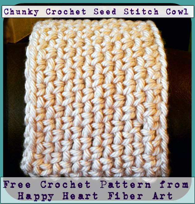 Crochet Stitches Chunky : ... Fiber Art : FREE Patterns! Chunky Seed Stitch Cowls! Crochet and Knit