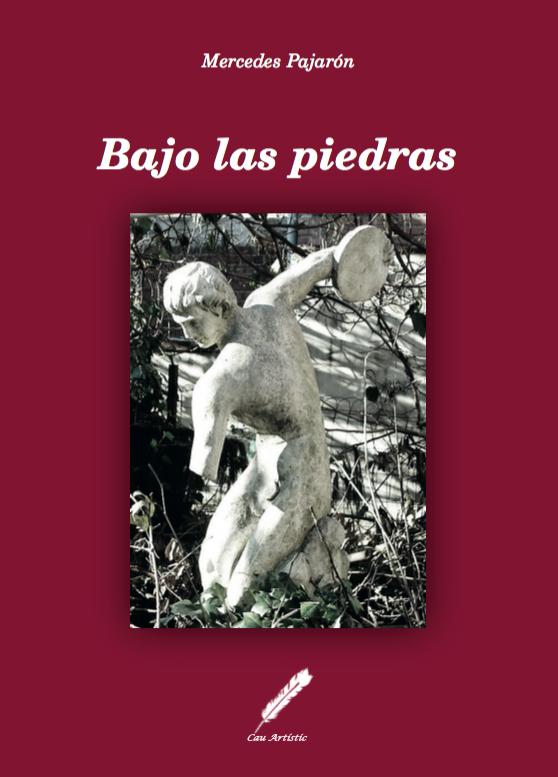 """""""Bajo las Piedras"""", la novela de Mercedes Pajarón ahora en ebook a un precio increíble"""