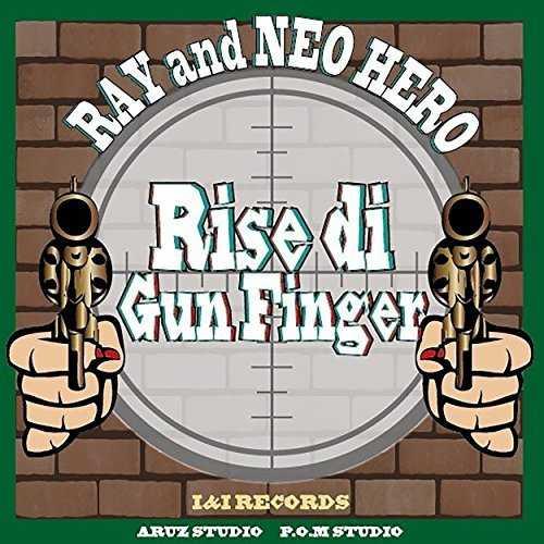 [Single] Ray & Neo Hero – Rise di Gun Finger (2015.07.29/MP3/RAR)