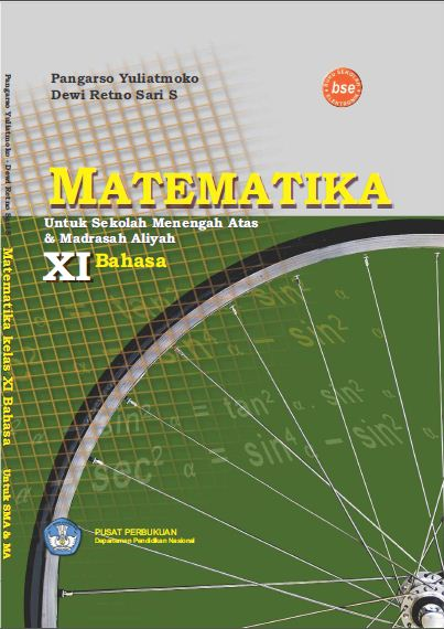 "MATEMATIKA KELAS 11 ""Matematika Program Bahasa"" --->> DOWNLOAD"