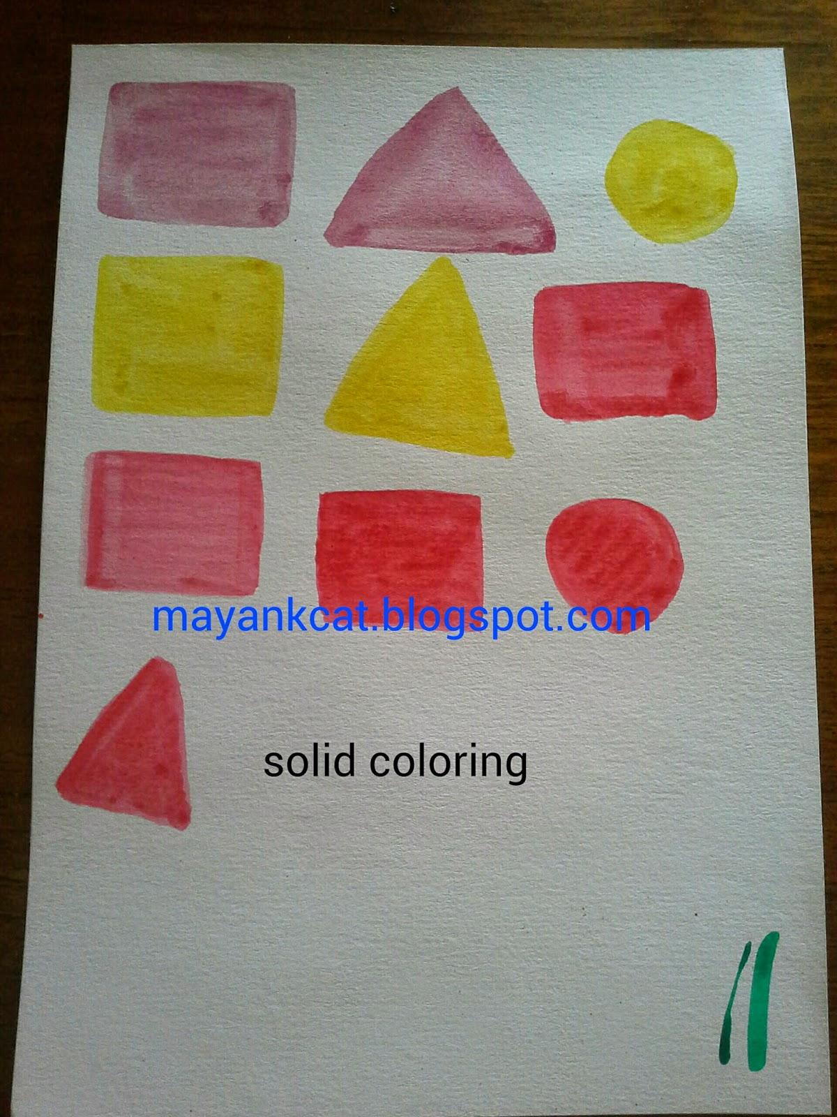 Teknik mewarnai berikutnya adalah solid coloring Kami diminta menggambar lingkaran segitiga dan segi empat dengan hasil warna yang merata
