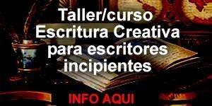 TALLER DE ESCRITURA CREATIVA ¡Infórmese!