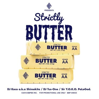 DJ KOCO, DJ TUS-ONE, SIR Y.O.K.O.POLOGOD. ‎/ BBP PRESENTS STRICKTLY BUTTER
