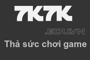 Chúc bạn chơi game 7K7K vẻ !