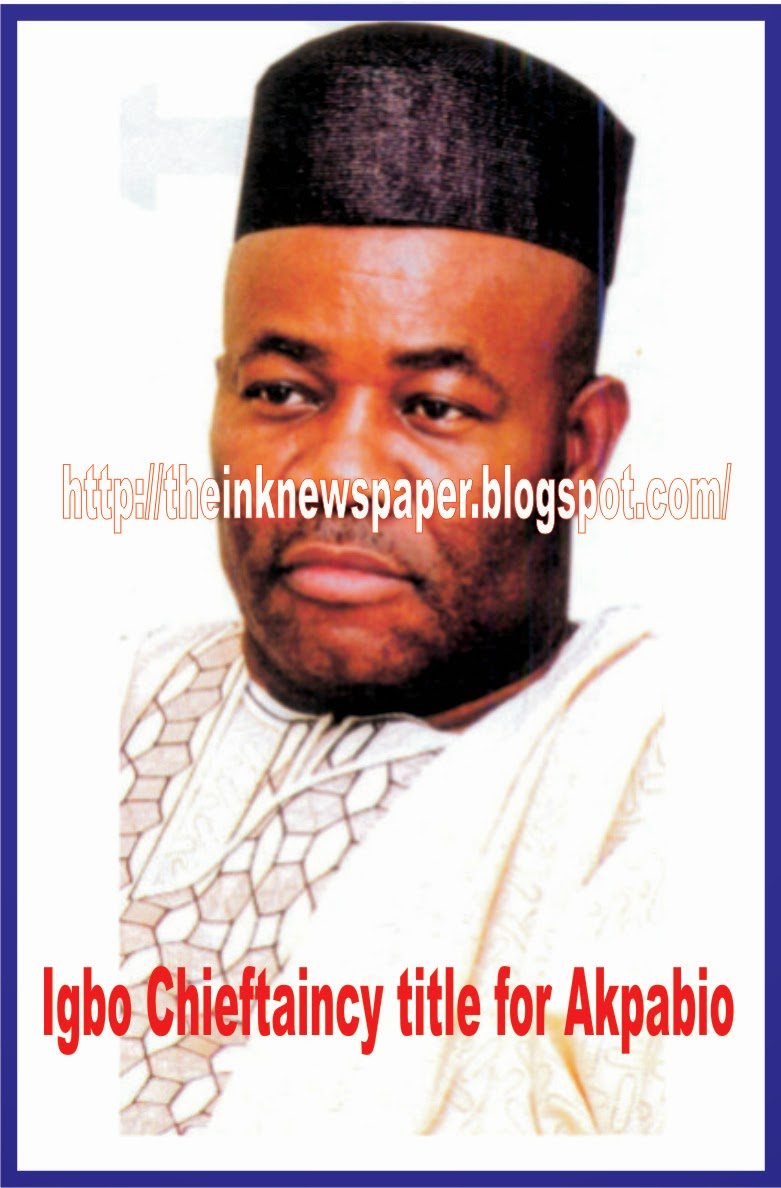 Igbo Chieftaincy title for Akpabio
