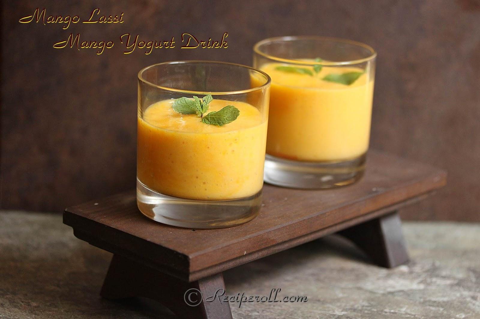 Mango Lassi | Indian Mango Yogurt Drink ~ Sankeerthanam (Reciperoll ...