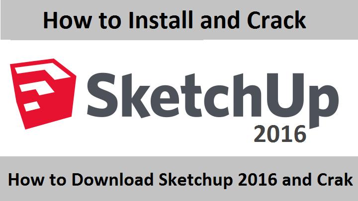 sketchup 2016 crack only free download
