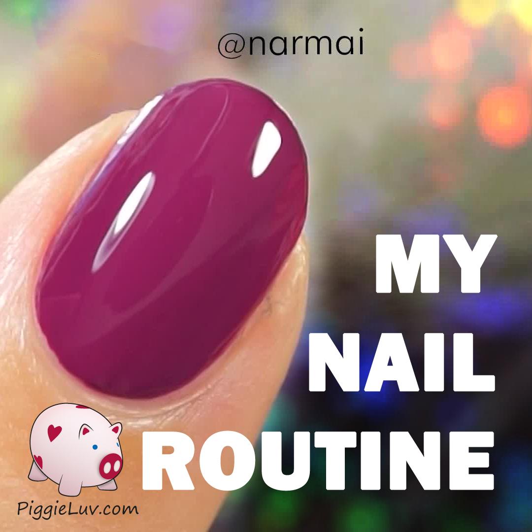 PiggieLuv: My nail routine (plus video tutorial!)