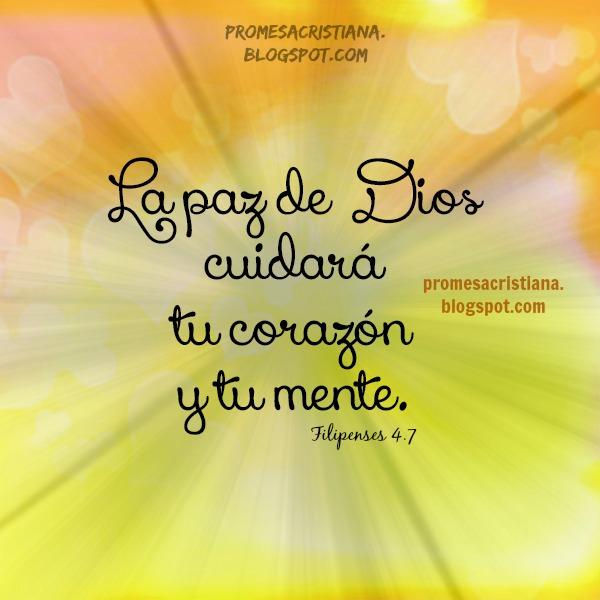 Promesa Cristiana La Paz de Dios cuidará tu corazón. Imagen con versículo bíblico, cita bíblica, postales cristianas con mensaje para mi muro.