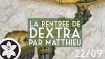 Rentrée de Dextra
