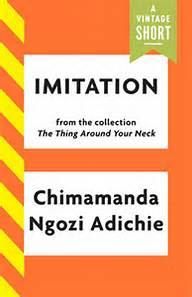 Imitation by Chimamanda Ngozi Adiche