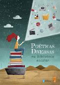 Poéticas diversas na biblioteca escolar
