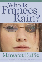 book cover of Who is Frances Rain by Margaret Buffie published by Kids Can Press