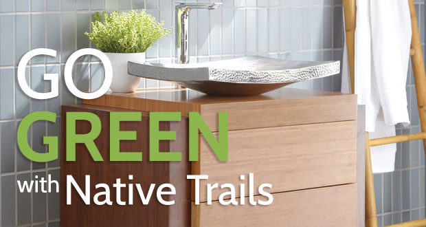 Go Green With Native Trails
