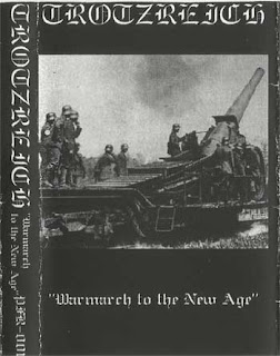 Trotzreich - Warmarch To The New Age [Demo] (2002)
