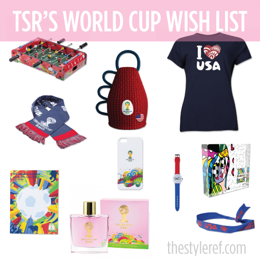 The Style Ref's World Cup Wish List