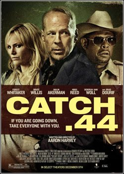 Catch .44 + Legenda