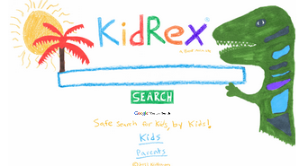 kidrex ... safer and more age appropriate than traditional, adult search engines.