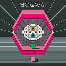 Mogwai - Album Rave Tapes (2014)