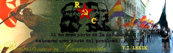 Reconstrucción Comunista ¿qué os parecen? Cabecera