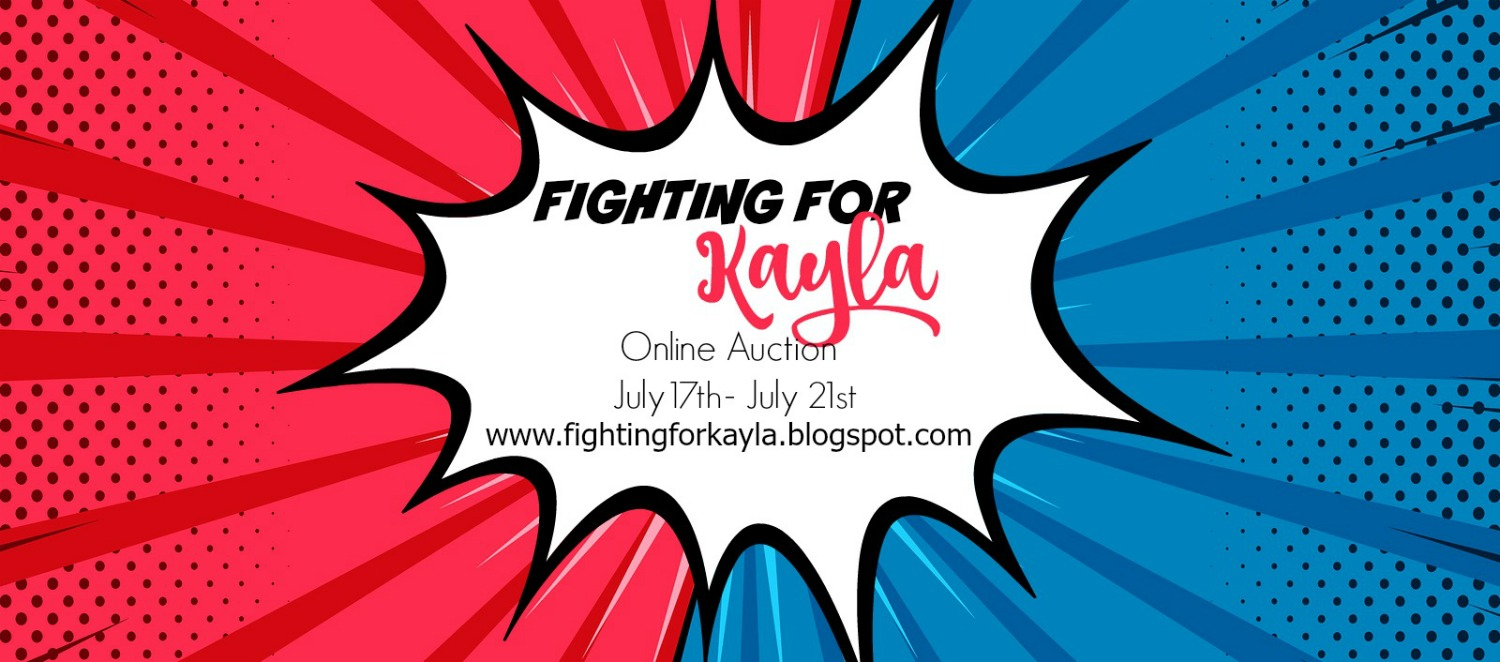 Fighting for Kayla Auction and Fundraiser