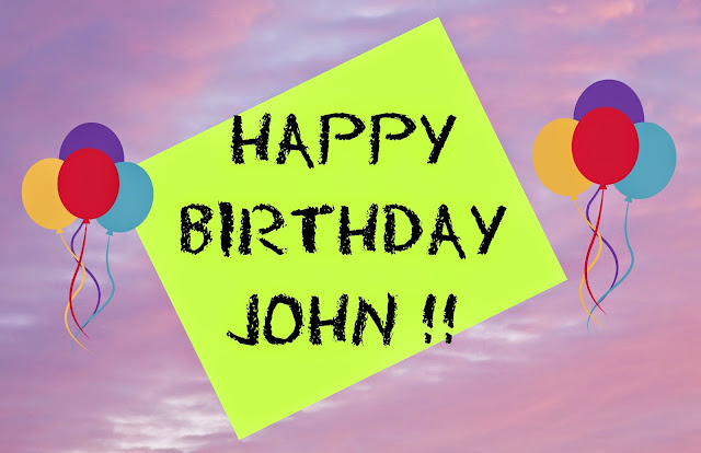 happy birthday john shoutjohn 2014