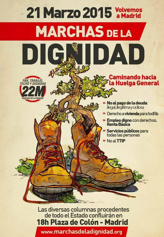 El 21 de Marzo las Marchas de la Dignidad vuelven a Madrid para exigir Pan, Trabajo, Techo y Dignid