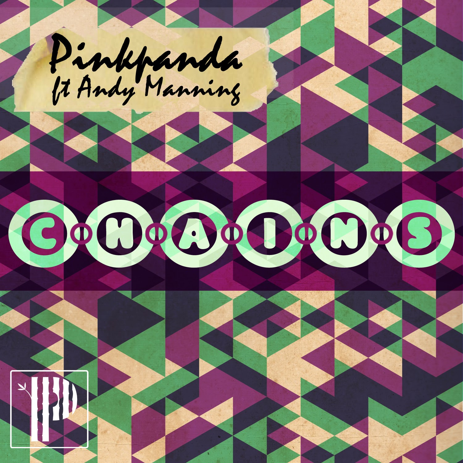 PINK PANDA feat. Andy Manning - CHAINS