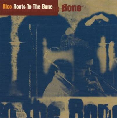 RICO RODRIGUEZ - Roots to the Bone (1995)