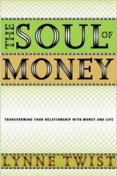 http://www.lynnetwist.com/the-soul-of-money-book-and-audio-course/
