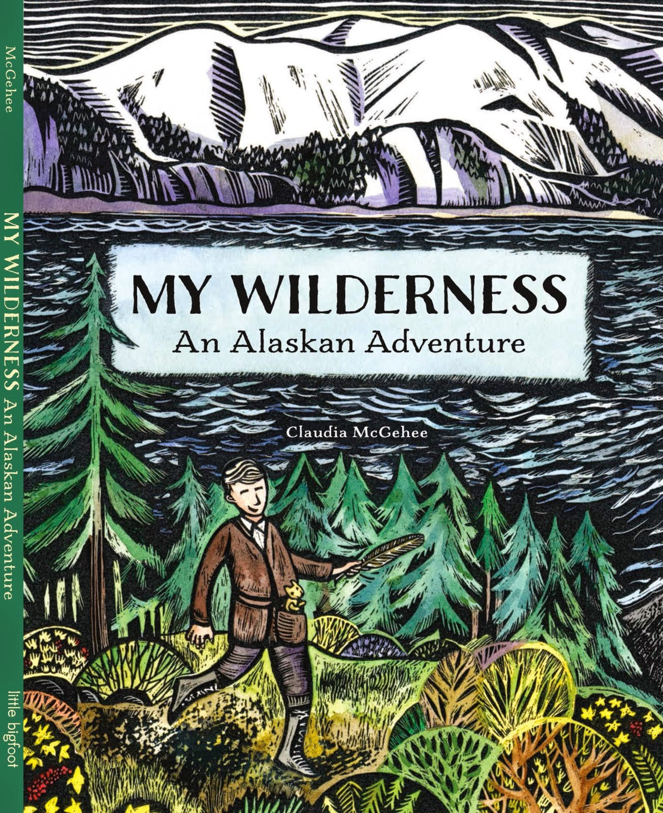 My Wilderness: An Alaskan Adventure