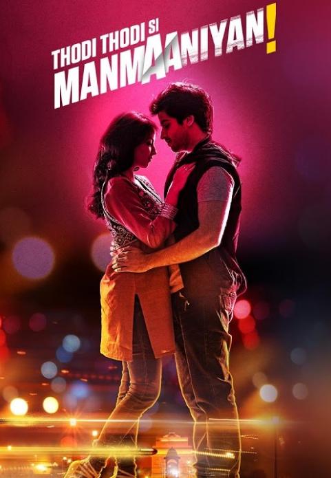Thodi Thodi Si Manmaaniyan (2017) Hindi Movie HDRip | 720p | 480p
