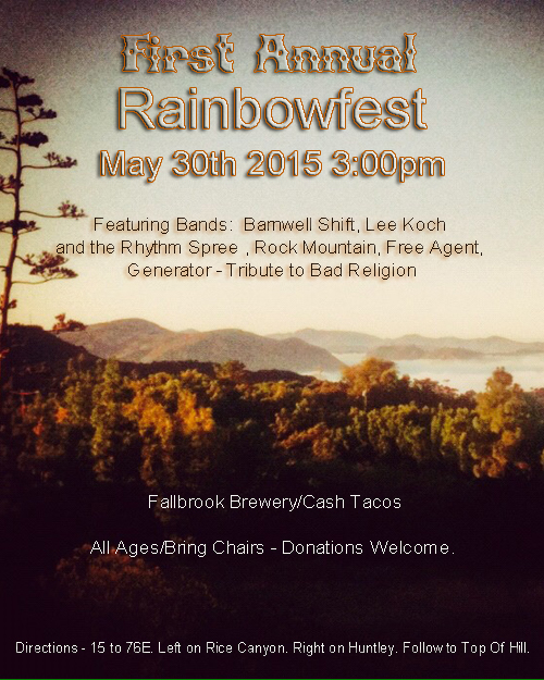 The First Annual Rainbowfest - It's about the music and family #‎rainbowfest2015‬