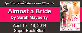 http://goddessfishpromotions.blogspot.com/2014/04/sbb-almost-bride-by-sarah-mayberry.html