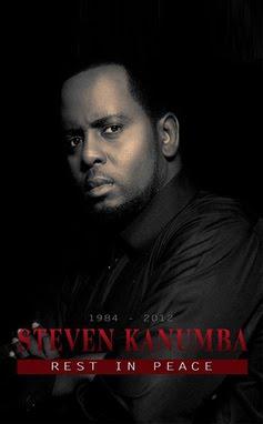 R.I.P Steven Kanumba