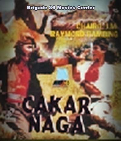 Brigade 86 Movies Center - Cakar Naga (1991)