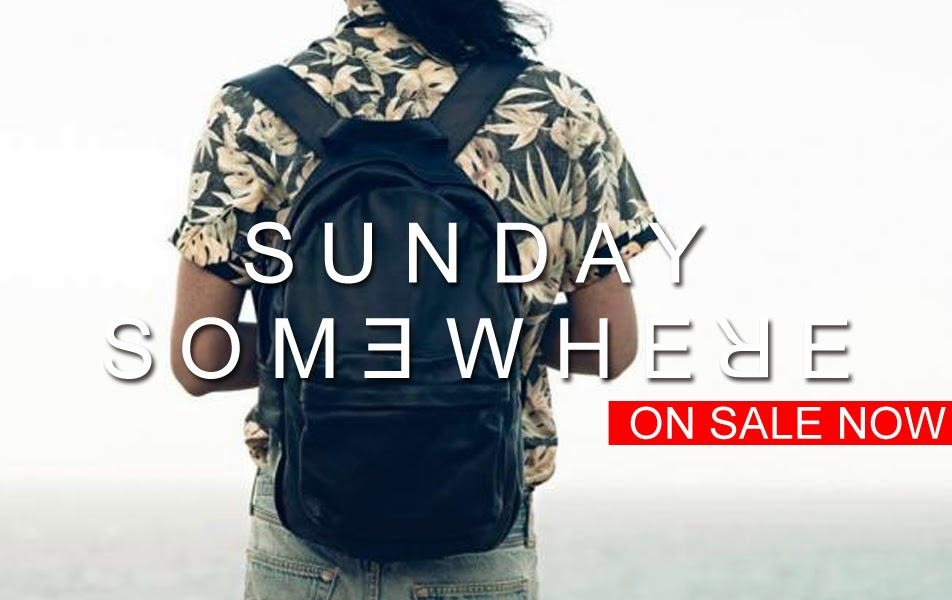 SUNDAY SOMEWHERE - ON SALE!